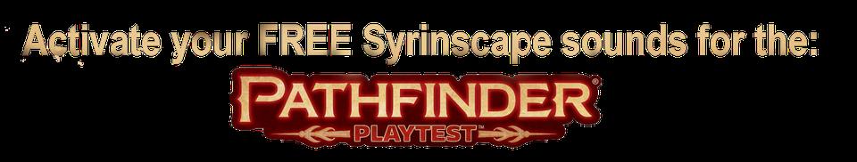 Pathfinder Playtest - Syrinscape